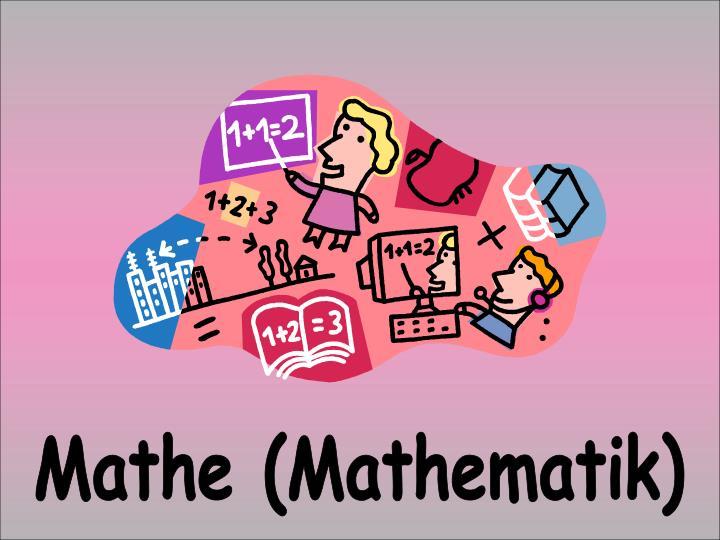 Mathe (Mathematik)