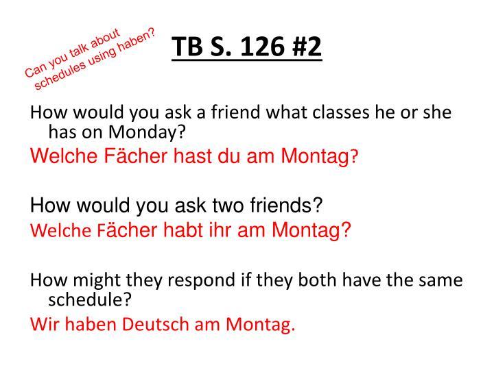 TB S. 126 #2