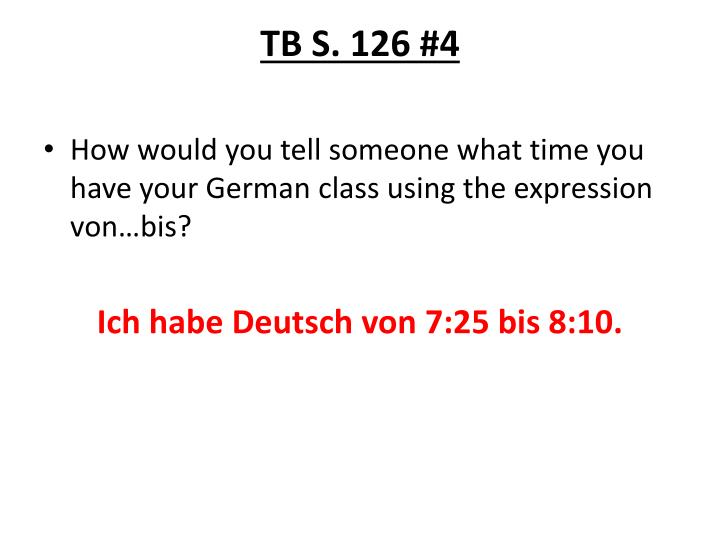 TB S. 126 #4