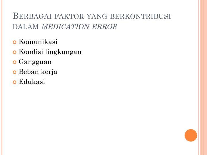 Berbagai faktor yang berkontribusi dalam