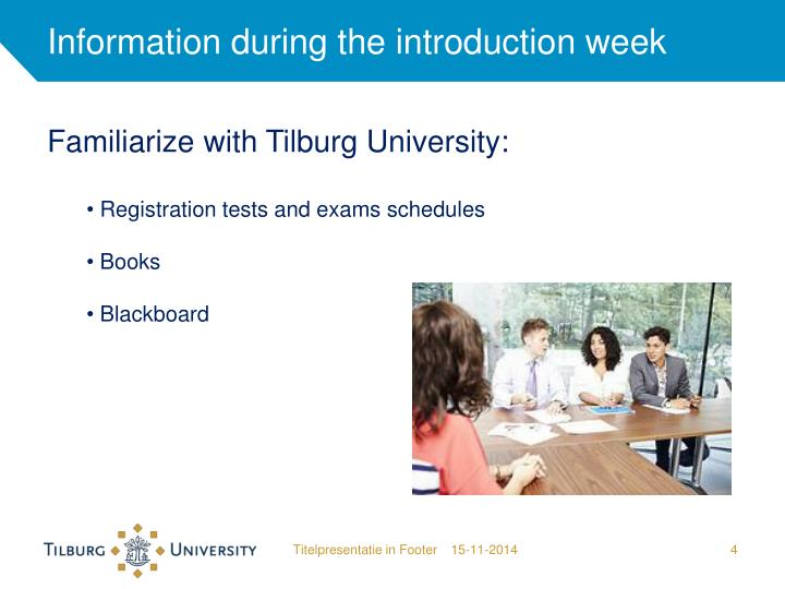Information during the introduction week