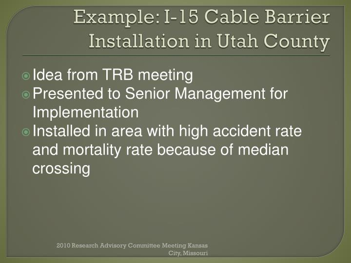 Example: I-15 Cable Barrier Installation in Utah County