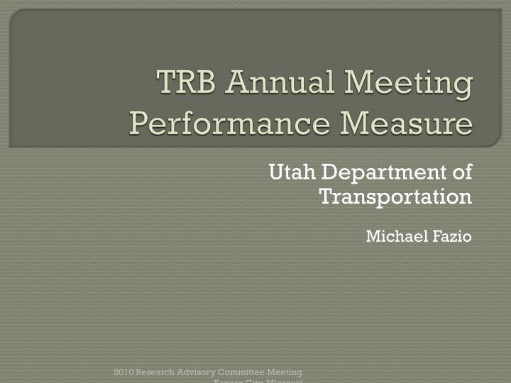 Trb annual meeting performance measure