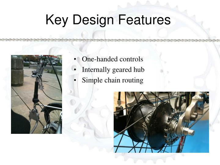 Key Design Features