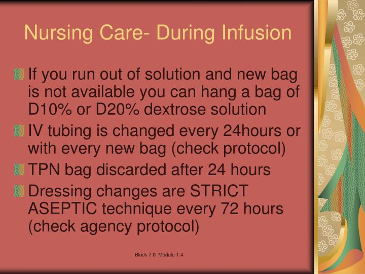 Nursing Care- During Infusion