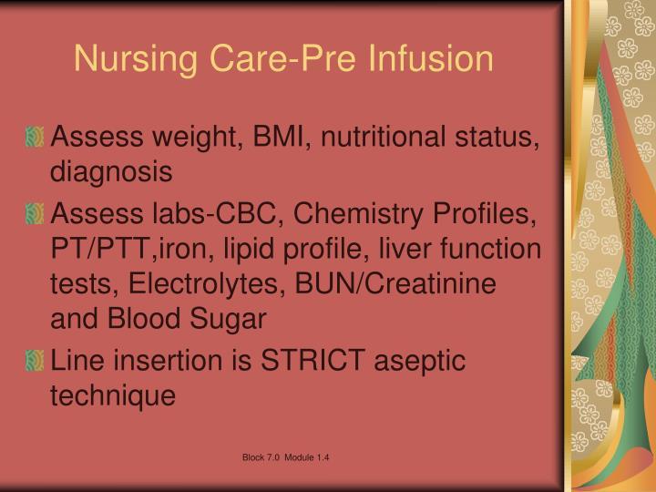 Nursing Care-Pre Infusion