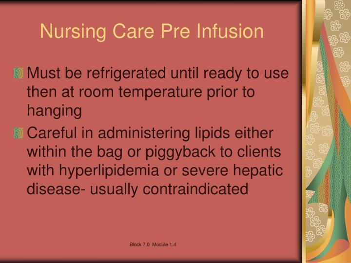Nursing Care Pre Infusion