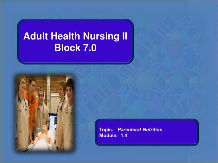 Adult Health Nursing II