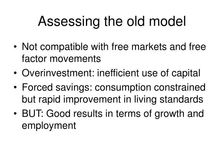 Assessing the old model