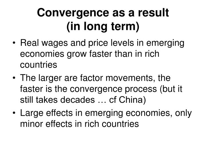 Convergence as a result