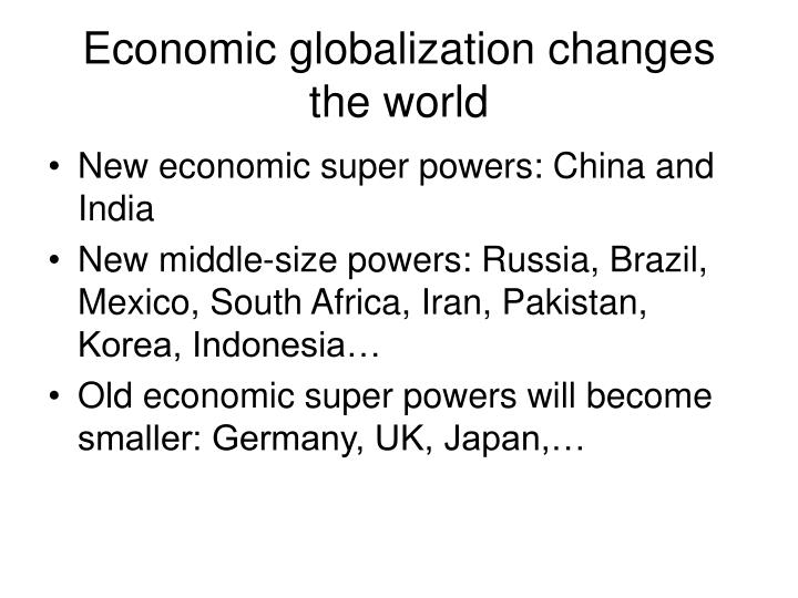 Economic globalization changes the world