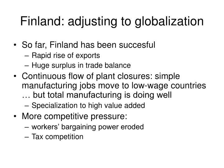 Finland: adjusting to globalization