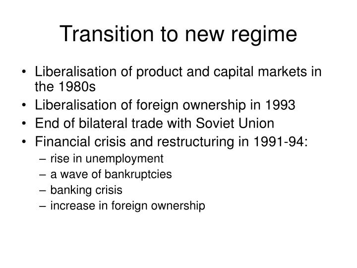 Transition to new regime