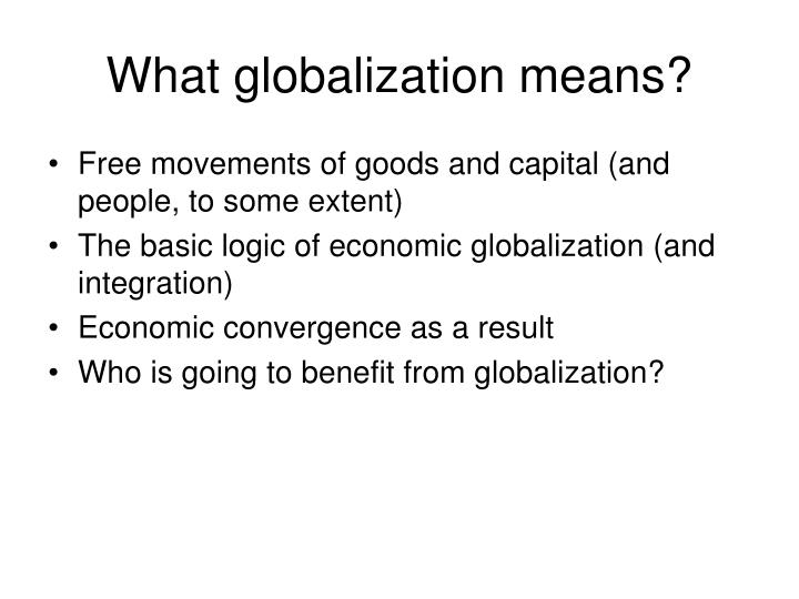 What globalization means?
