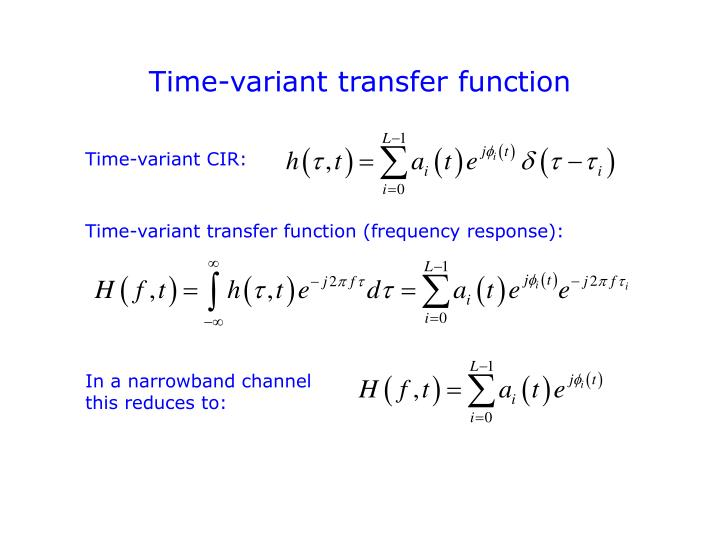Time-variant transfer function