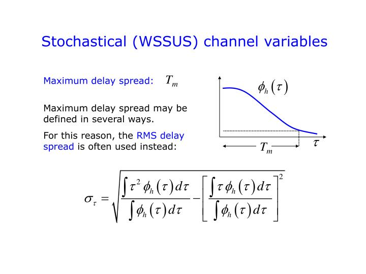 Stochastical (WSSUS) channel variables