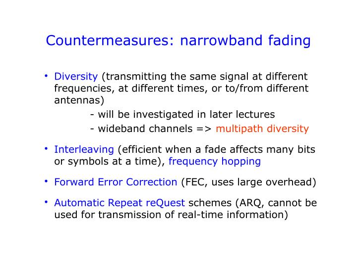 Countermeasures: narrowband fading