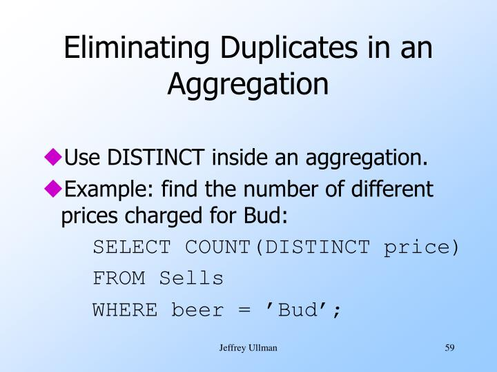 Eliminating Duplicates in an Aggregation