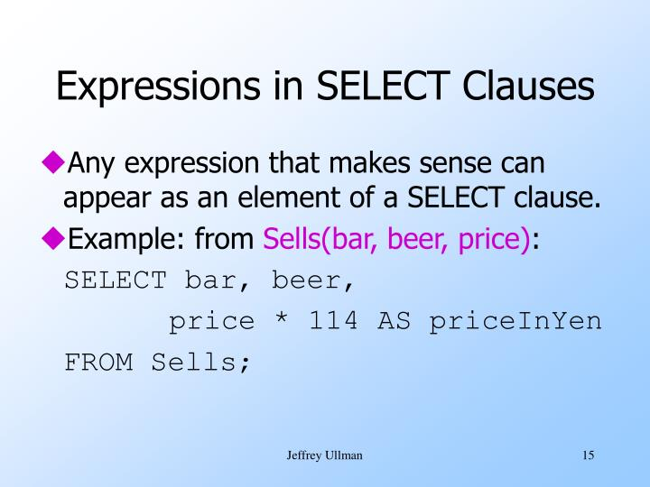 Expressions in SELECT Clauses