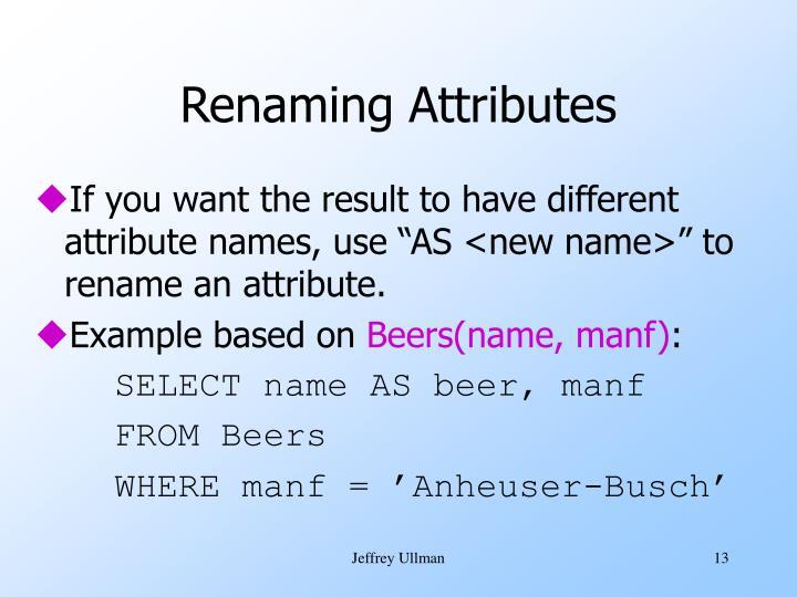 Renaming Attributes