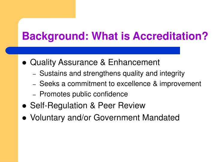 Background what is accreditation