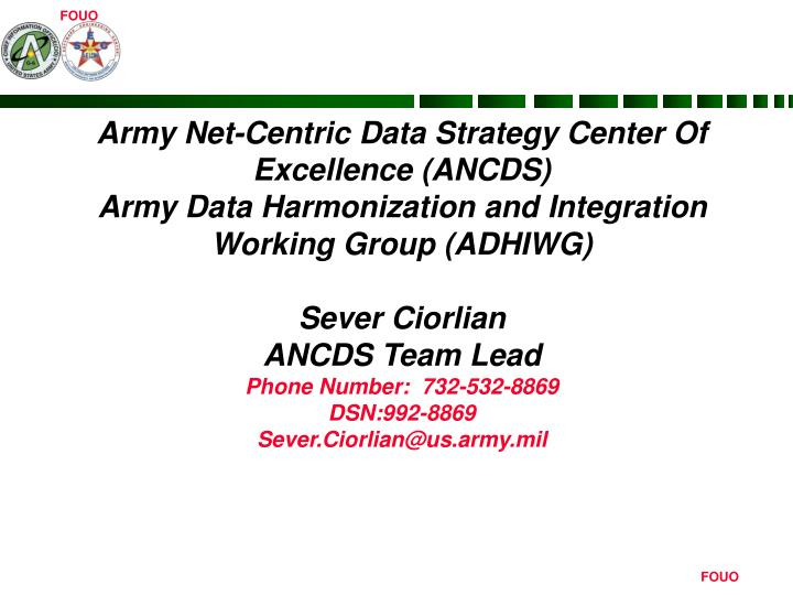 Army Net-Centric Data Strategy Center Of Excellence (ANCDS)