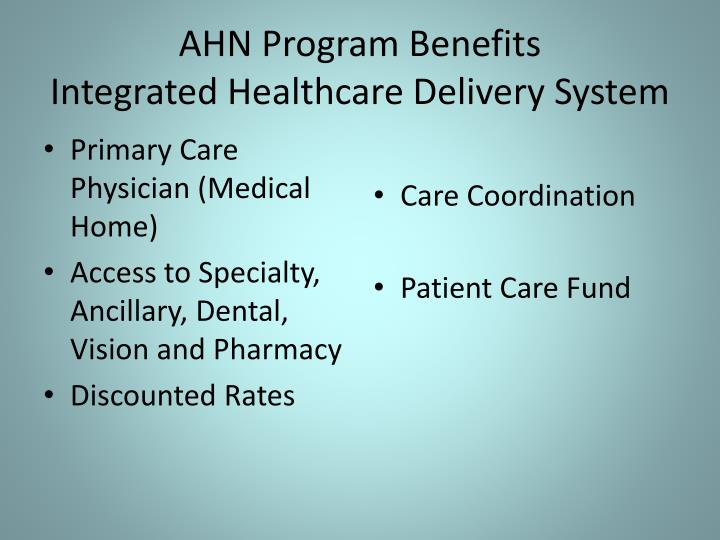 AHN Program Benefits