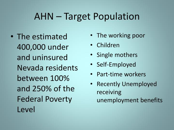 AHN – Target Population