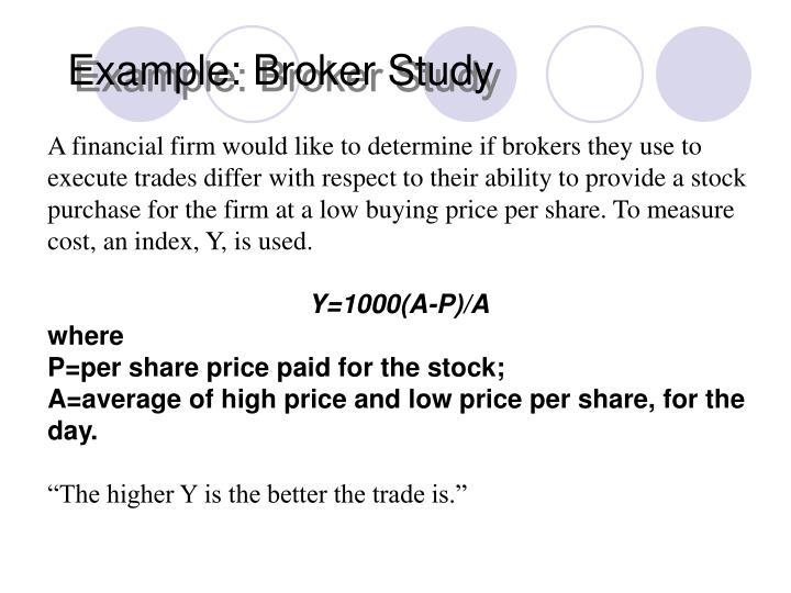 Example: Broker Study