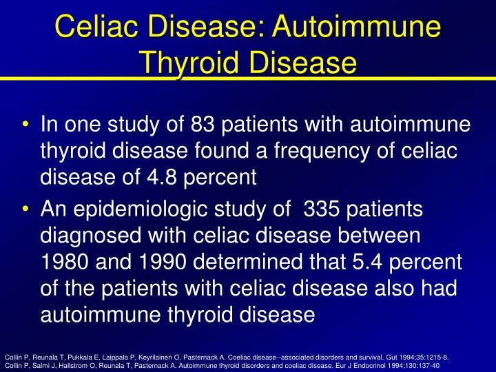 Celiac Disease: Autoimmune Thyroid Disease