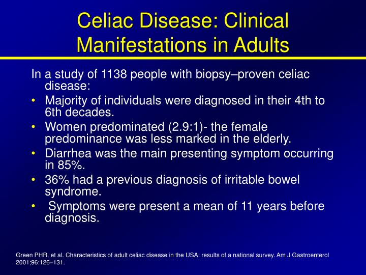 Celiac Disease: Clinical Manifestations in Adults