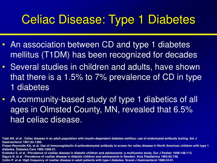 Celiac Disease: Type 1 Diabetes