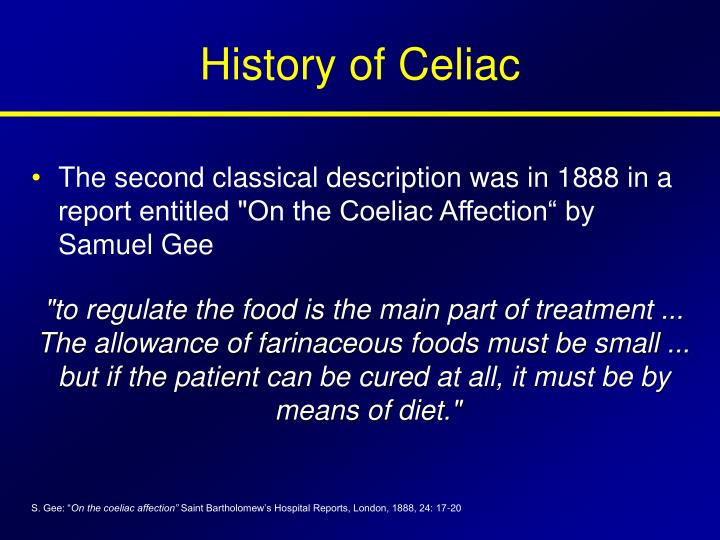 History of Celiac