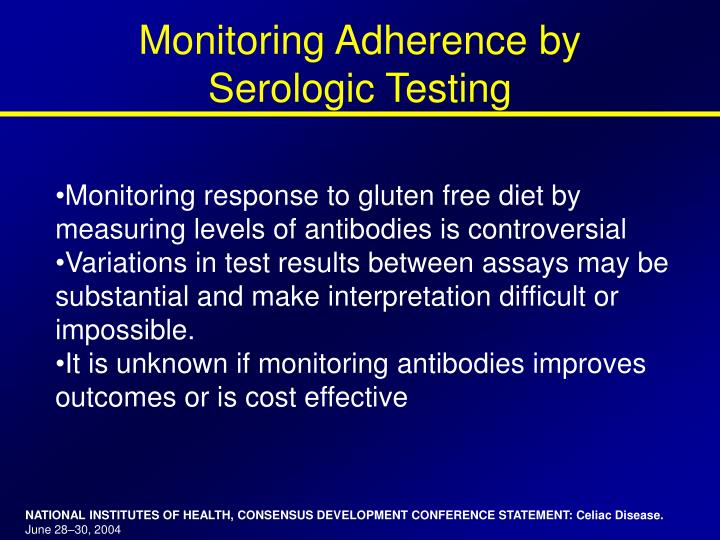 Monitoring Adherence by Serologic Testing