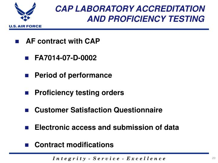 CAP LABORATORY ACCREDITATION AND PROFICIENCY TESTING
