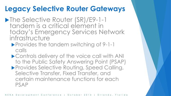 Legacy selective router gateways1
