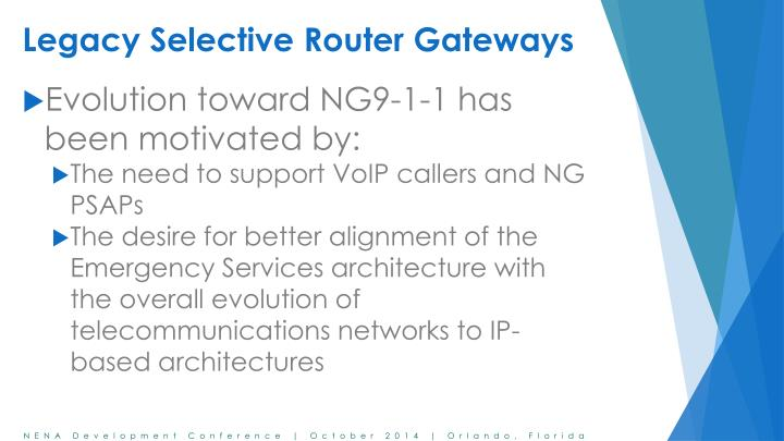 Legacy Selective Router Gateways