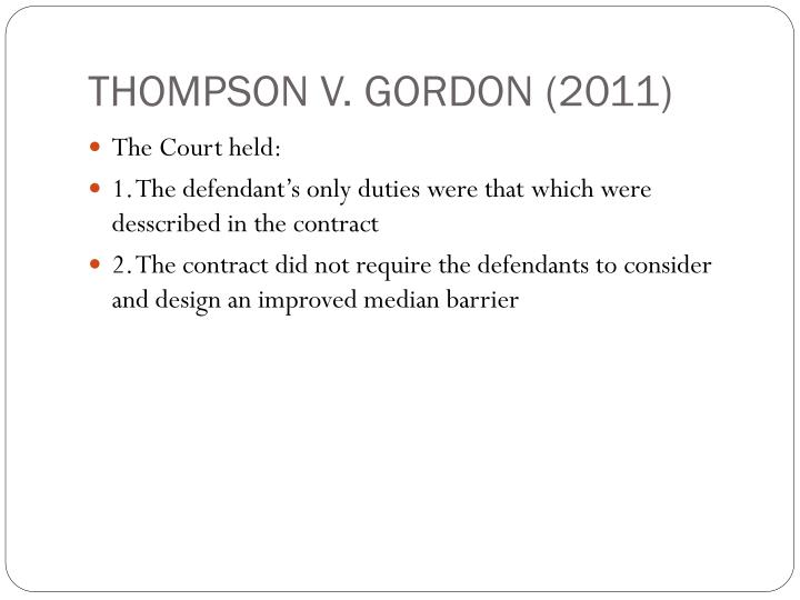 THOMPSON V. GORDON (2011)