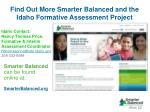 find out more smarter balanced and the idaho formative assessment project
