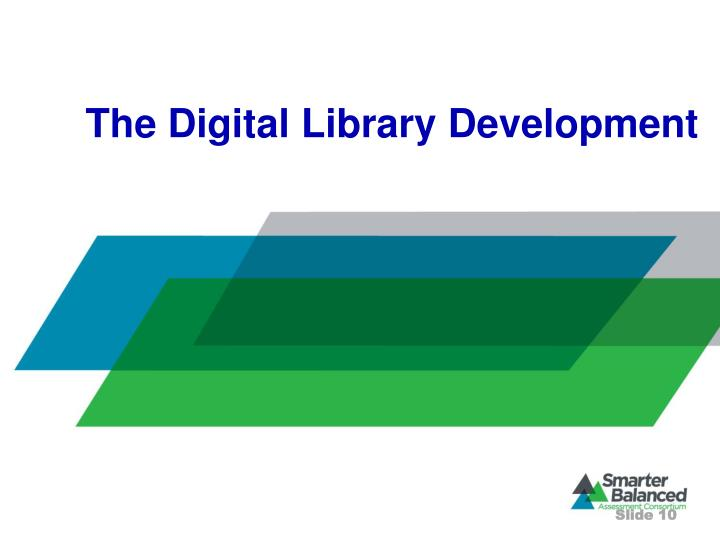 The Digital Library Development