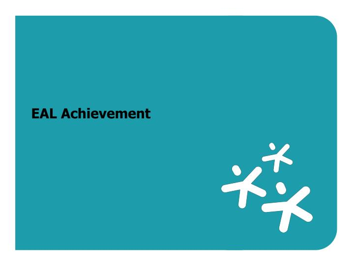 EAL Achievement