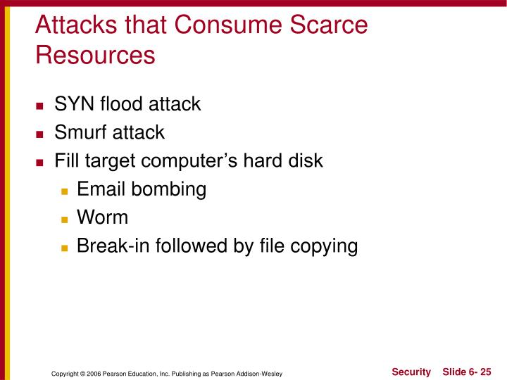 Attacks that Consume Scarce Resources
