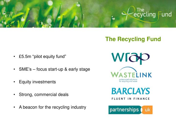The recycling fund