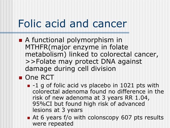 Folic acid and cancer