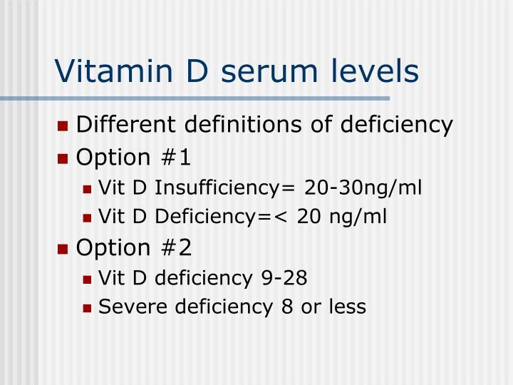 Vitamin D serum levels