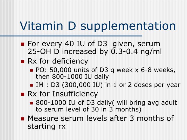 Vitamin D supplementation