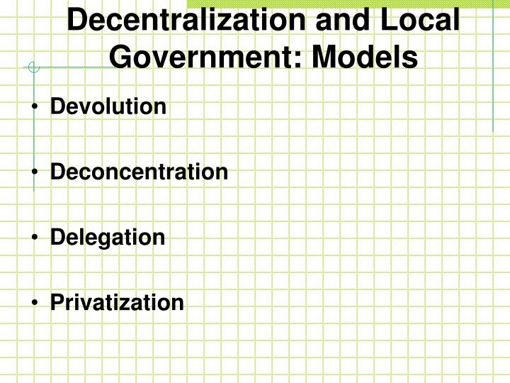 Decentralization and Local Government: Models