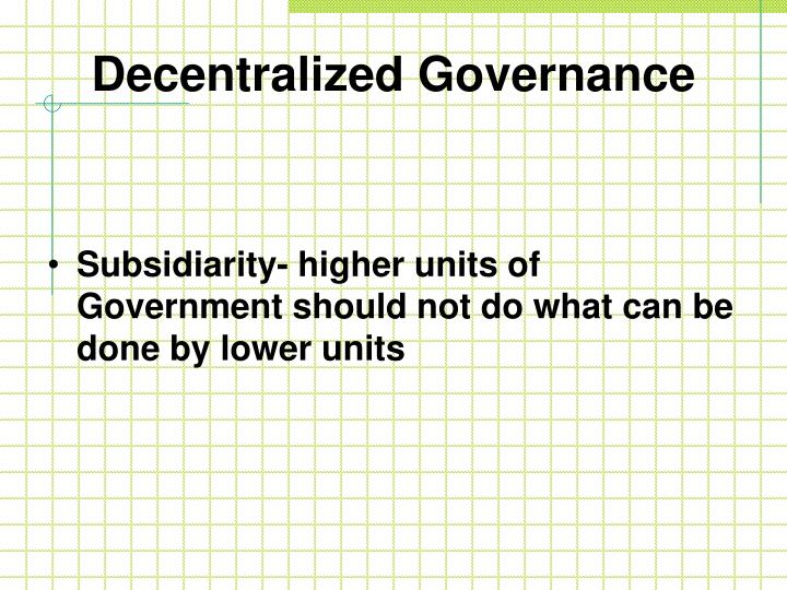 Decentralized Governance