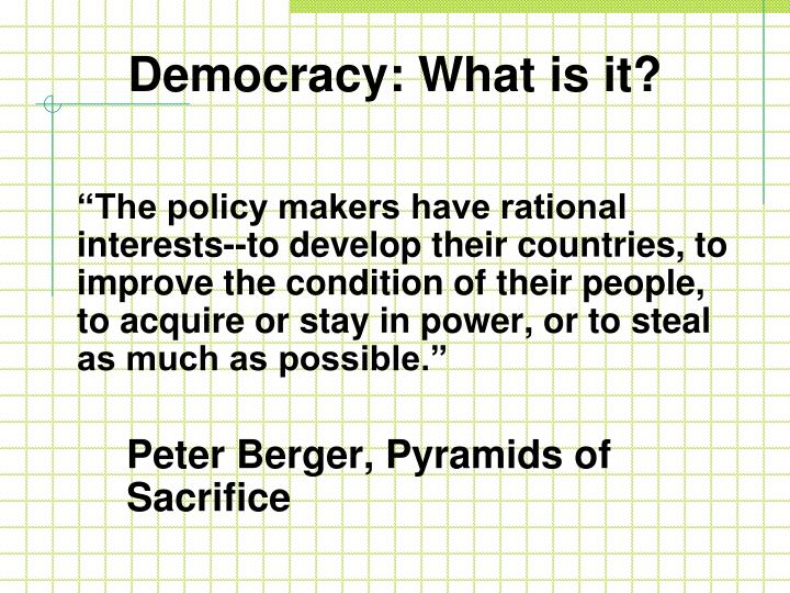 Democracy: What is it?