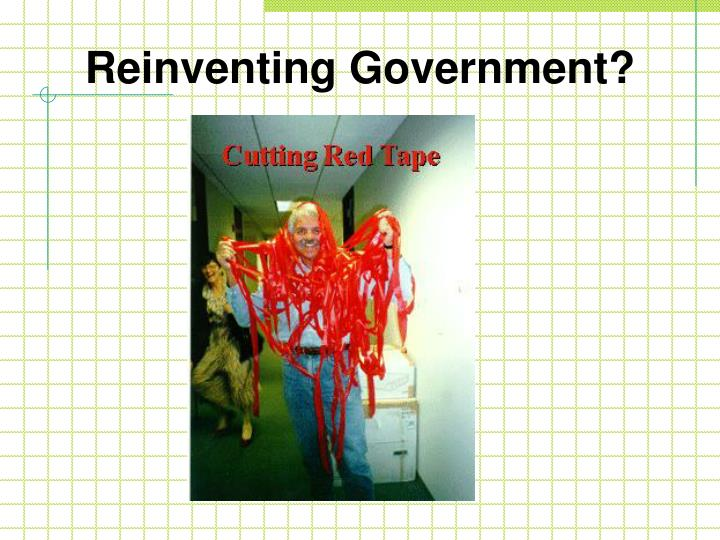 Reinventing Government?